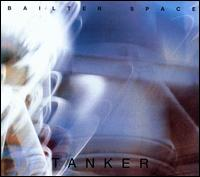 Tanker - Bailter Space