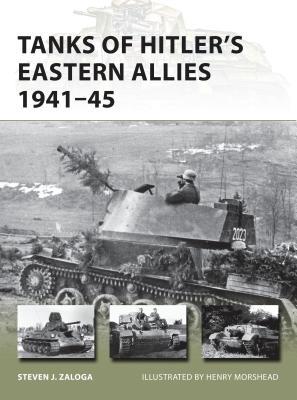Tanks of Hitler's Eastern Allies 1941-45 - Zaloga, Steven J.