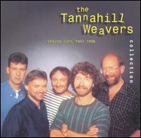 Tannahill Weavers Collection: Choice Cuts 1987-1996 - The Tannahill Weavers