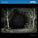 Tansy Davies: Nature