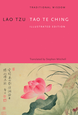 Tao Te Ching - Tzu, Lao, and Mitchell, Stephen (Translated by)