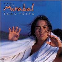 Taos Tales - Robert Mirabal