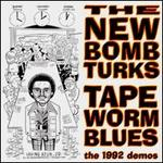 Tapeworm Blues: The 1992 Demos