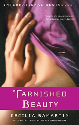 Tarnished Beauty - Samartin, Cecilia