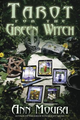Tarot for the Green Witch - Moura, Ann
