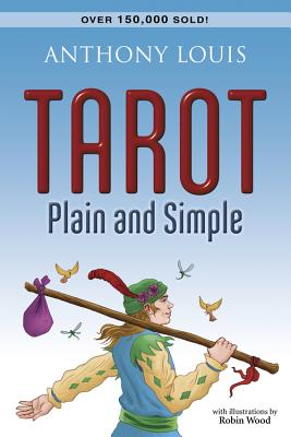Tarot Plain and Simple - Louis, Anthony