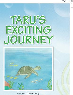 Taru's Exciting Journey - Browning, Barbara T