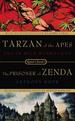 Tarzan of the Apes and the Prisoner of Zenda - Burroughs, Edgar Rice, and Vidal, Gore (Introduction by), and Hope, Anthony