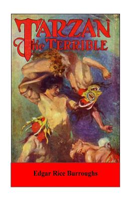 Tarzan the Terrible - Burroughs, Edgar Rice