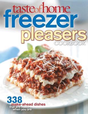 Taste of Home Freezer Pleasers Cookbook - Taste of Home