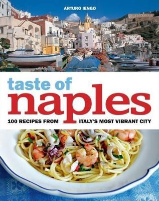 Taste of Naples - Iengo, Arturo