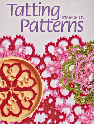 Tatting Patterns - Morton, Lyn