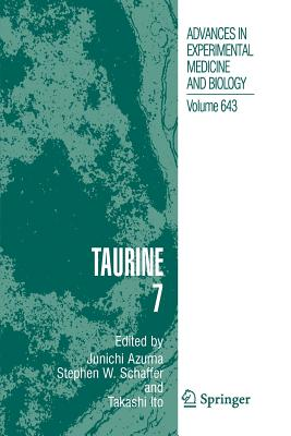 Taurine 7 - Azuma, Junichi (Editor), and Schaffer, Stephen W. (Editor), and Ito, Takashi (Editor)