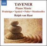 Tavener: Piano Music