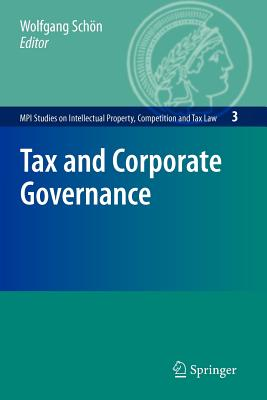 Tax and Corporate Governance - Schon, Wolfgang (Editor)