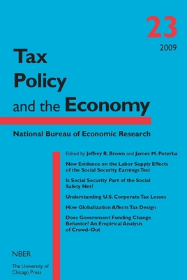 Tax Policy and the Economy, Volume 23 - Poterba, James M (Editor)