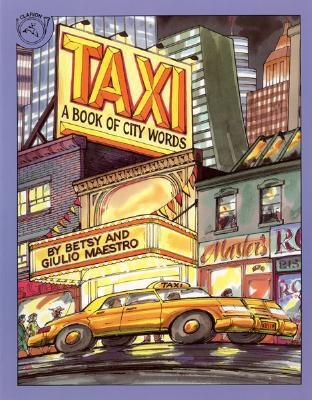 Taxi: A Book of City Words - Maestro, Betsy