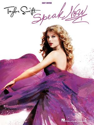Taylor Swift Speak Now: Easy Guitar with Notes & Tab - Swift, Taylor