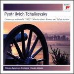 Tchaikovsky: 1812 Overture; Romeo & Juliet