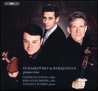 Tchaikovsky & Babajanian: Piano Trios -