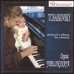Tchaikovsky: Children's Album; The Seasons