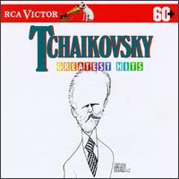 Tchaikovsky: Greatest Hits - Bamberger Symphoniker; Boston Pops Orchestra; Chicago Symphony Orchestra; Members of the Boston Symphony Orchestra;...