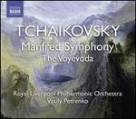 Tchaikovsky: Manfred Symphony; The Voyevoda