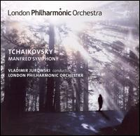 Tchaikovsky: Manfred Symphony - London Philharmonic Orchestra; Vladimir Jurowski (conductor)