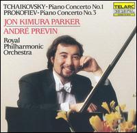 Tchaikovsky: Piano Concerto No. 1; Prokofiev: Piano Concerto No. 3 - Jon Kimura Parker (piano); Royal Philharmonic Orchestra; André Previn (conductor)