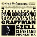 Tchaikovsky: Piano Concerto No. 1; Rachmaninov: 3 Preludes