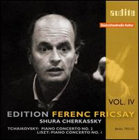 Tchaikovsky: Piano Concerto No. 2; Liszt: Piano Concerto No. 1 - Shura Cherkassky (piano); Berlin RIAS Symphony Orchestra; Ferenc Fricsay (conductor)