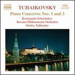 Tchaikovsky: Piano Concertos 1 & 3