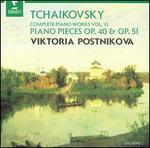 Tchaikovsky: Piano Pieces, Opp. 40 & 51