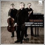 Tchaikovsky: Piano Trio, Op. 50; Arensky: Piano Trio No. 1, Op. 32