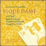 Tchaikovsky: Pique Dame (abridged)