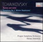 Tchaikovsky: Romeo and Juliet; Symphony No. 1 'Winter Daydreams'