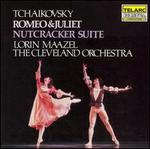 Tchaikovsky: Romeo & Juliet; Nutcracker Suite