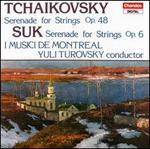 Tchaikovsky: Serenade for Strings; Suk: Serenade for Strings