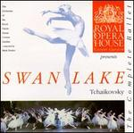 Tchaikovsky: Swan Lake [The Complete Ballet]