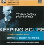 Tchaikovsky: Symphony No. 4 (Companion Concert Recording)