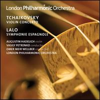 Tchaikovsky: Violin Concerto; Lalo: Symphonie Espagnole - Augustin Hadelich (violin); London Philharmonic Orchestra