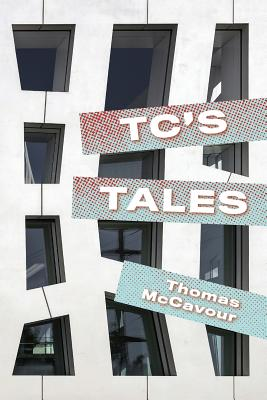 TC's Tales - McCavour, Thomas