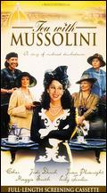 Tea With Mussolini - Franco Zeffirelli