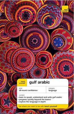 Teach Yourself Gulf Arabic Book/Double CD Pack - Smart, Jack, and Smart, Frances