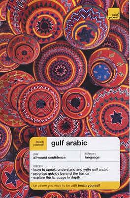 Teach Yourself Gulf Arabic - Smart, Jack, and Altorfer, Frances