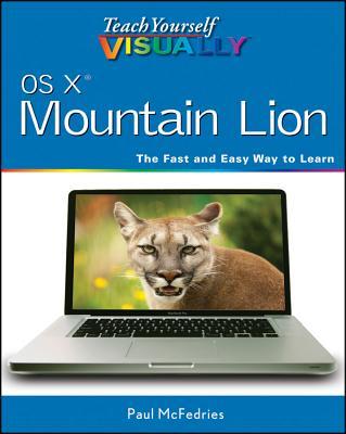 Teach Yourself Visually OS X Mountain Lion - McFedries, Paul