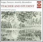 Teacher and Student: Sergey Taneyev and Anatoly Alexandrov