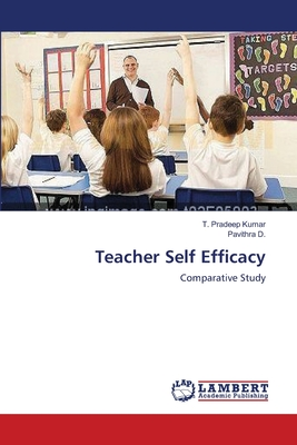 Teacher Self Efficacy - Kumar, T Pradeep, and D, Pavithra