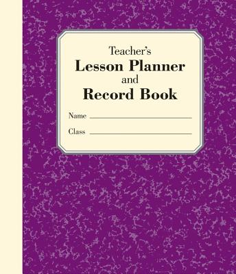 Teacher's Lesson Planner and Record Book - Embrey, Stephanie (Editor)