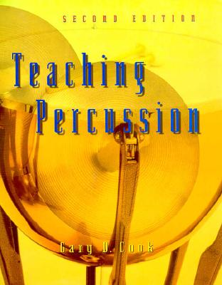 Teaching Percussion - Cook, Gary